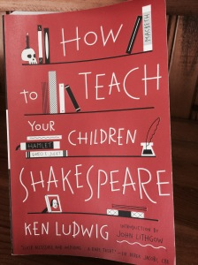 How to Teach Your Children Shakespeare picture